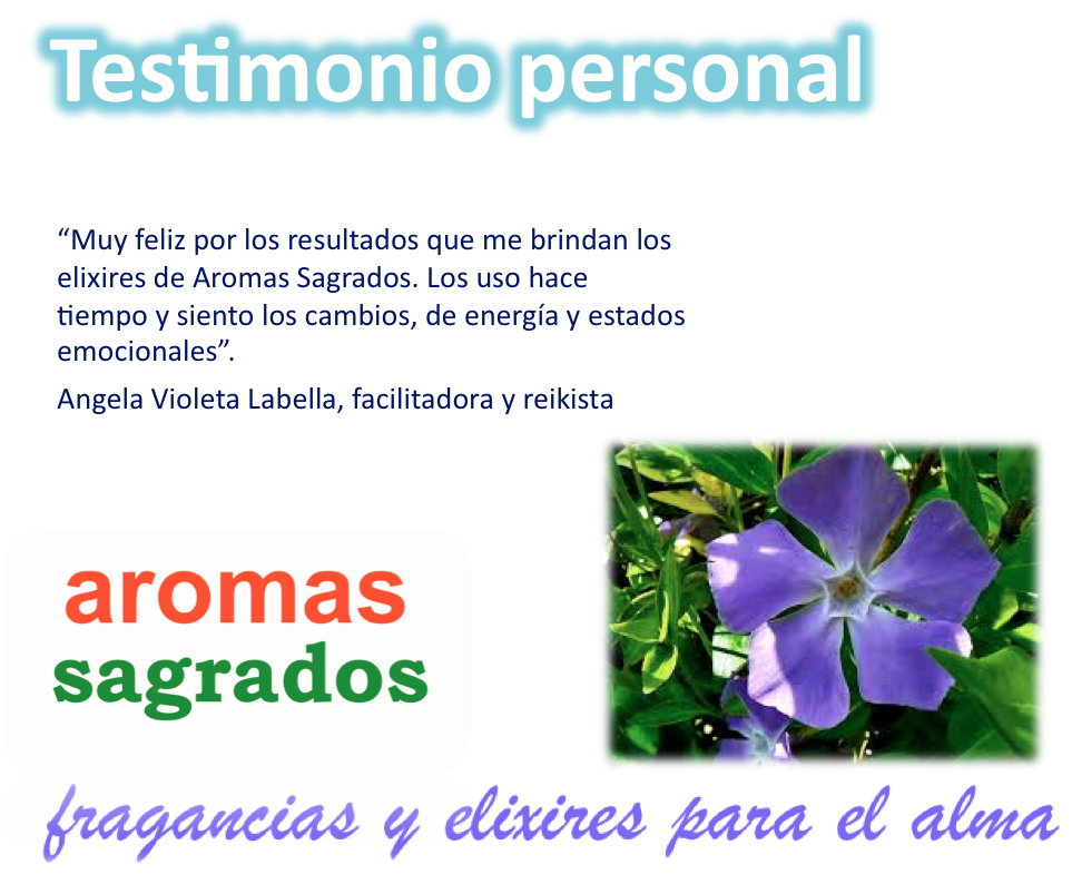 Testimonio personal. Aromas Sagrados