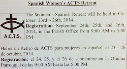 October 23 - 26, 2014: St. Joseph Spanish Women's ACTS Retreat