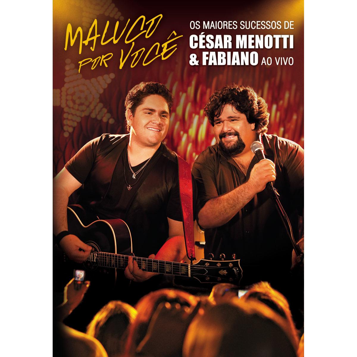Maluco Por Você Os Maiores Sucessos de César Menotti e Fabiano Ao Vivo DVDRip 2011 140609 Ampliada