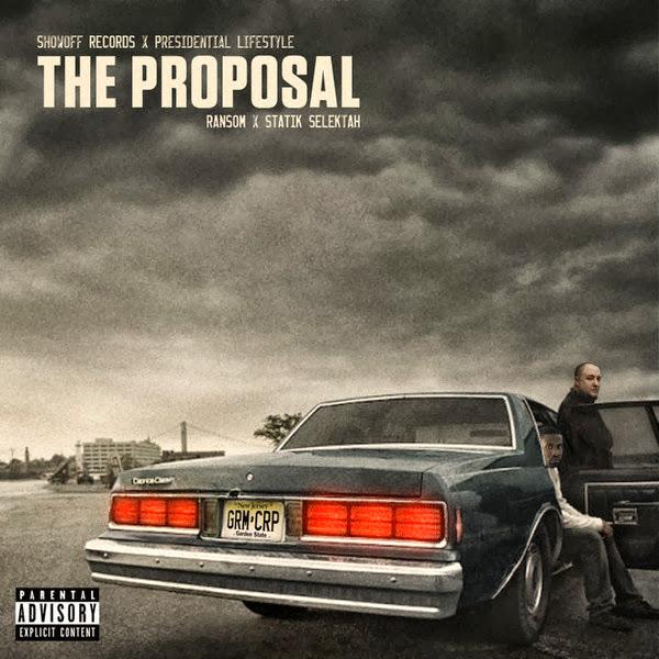 Ransom & Statik Selektah - The Proposal Cover
