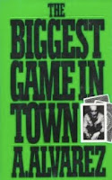 'The Biggest Game in Town' (1983) by Al Alvarez