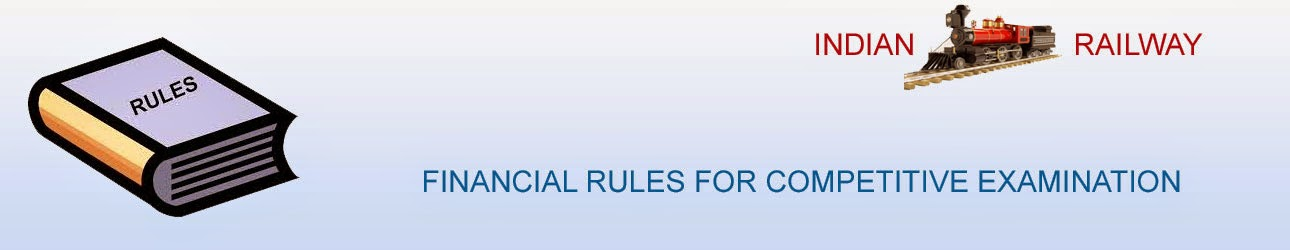 FINANCIAL RULES FOR COMPETITIVE  EXAMINATION