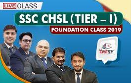 SSC CHSL TIER-I FOUNDATION CLASS 2019