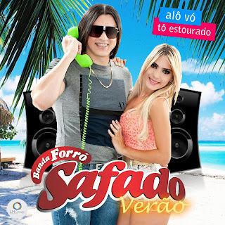 BAIXAR - Forró Safado - CD Promocional de Fevereiro 2013
