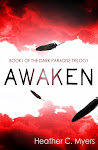 Awaken: Book 1 of the Dark Paradise Trilogy