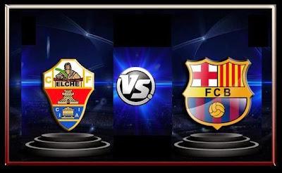 مشاهدة مباراة إلتش وبرشلونة 11-5-2014 بث مباشر علي بي أن سبورت مجانا Elche vs Barcelona