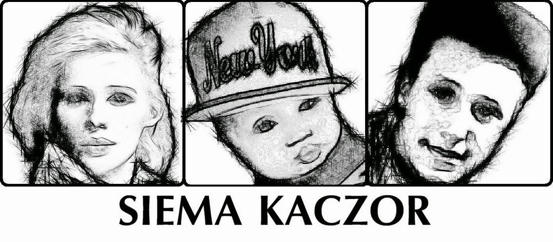 siemaKaczor