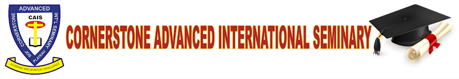 CORNERSTONE ADVANCED INTERNATIONAL SEMINARY, JOS