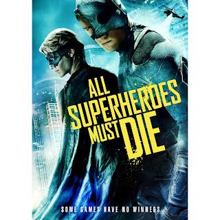 All Superheroes Must Die (2013) Online