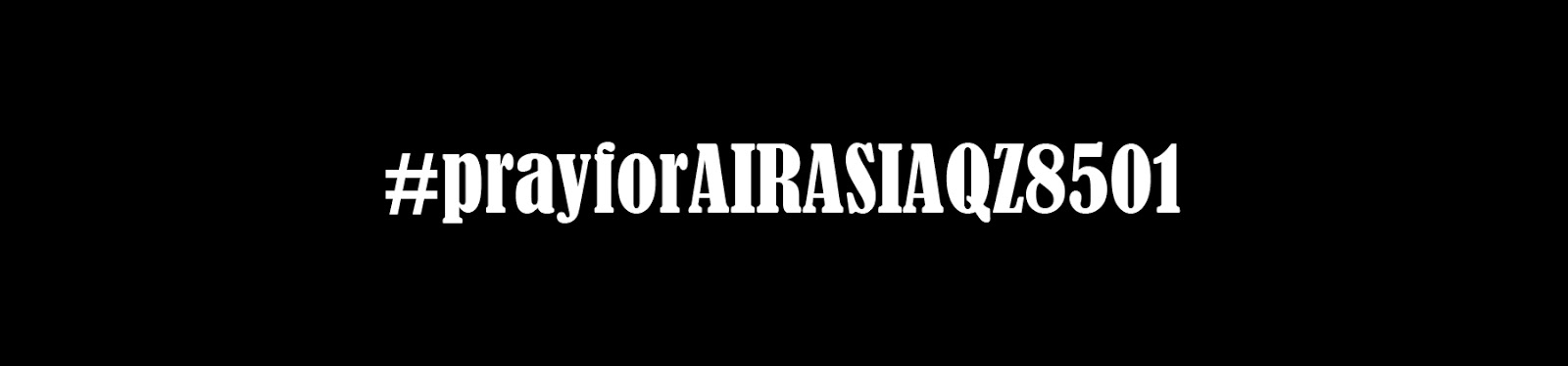 pray, prayfirairaisa, prayforqz8501, qz8501, pesawat hilang