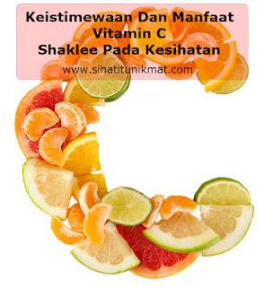 keistimewaan dan manfaat vitamin c shaklee