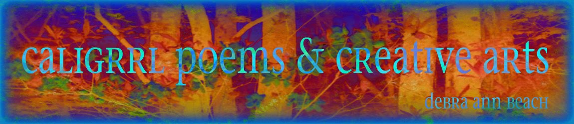 Caligrrl Poems & Creative Arts