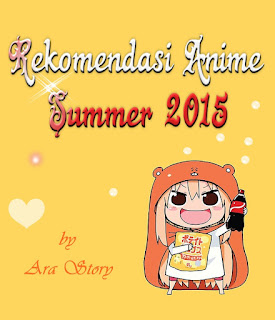 rekomendasi anime summer 2015