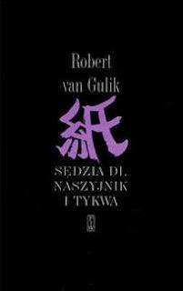 "17. ""Sędzia Di, naszyjnik i tykwa"" Robert van Gulik"