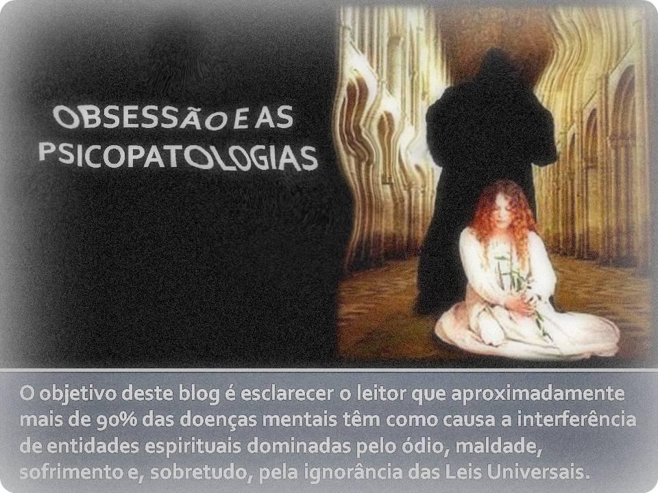 OBSESSÃO E AS PSICOPATOLOGIAS