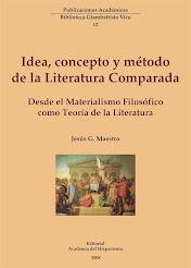 Idea, concepto y método de la Literatura Comparada