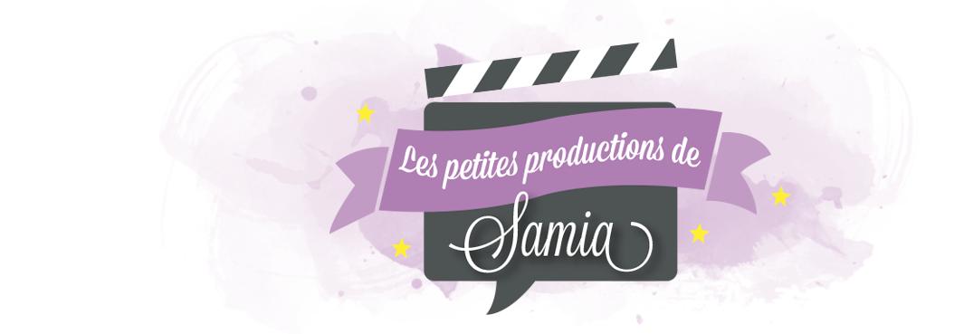 Les petites productions de Samia