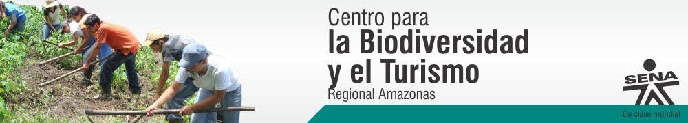 Centro para la Biodiversidad y el Turismo - SENA Regional Amazonas