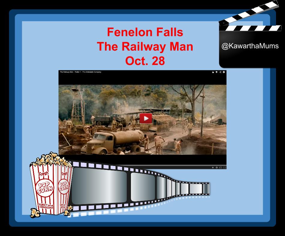 Kawartha Lakes events- Fenelon Falls October 28 - The Railway Man