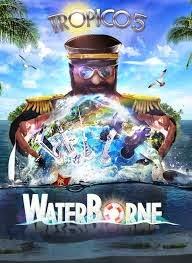 Download Tropico 5 Waterborne PC Full Free