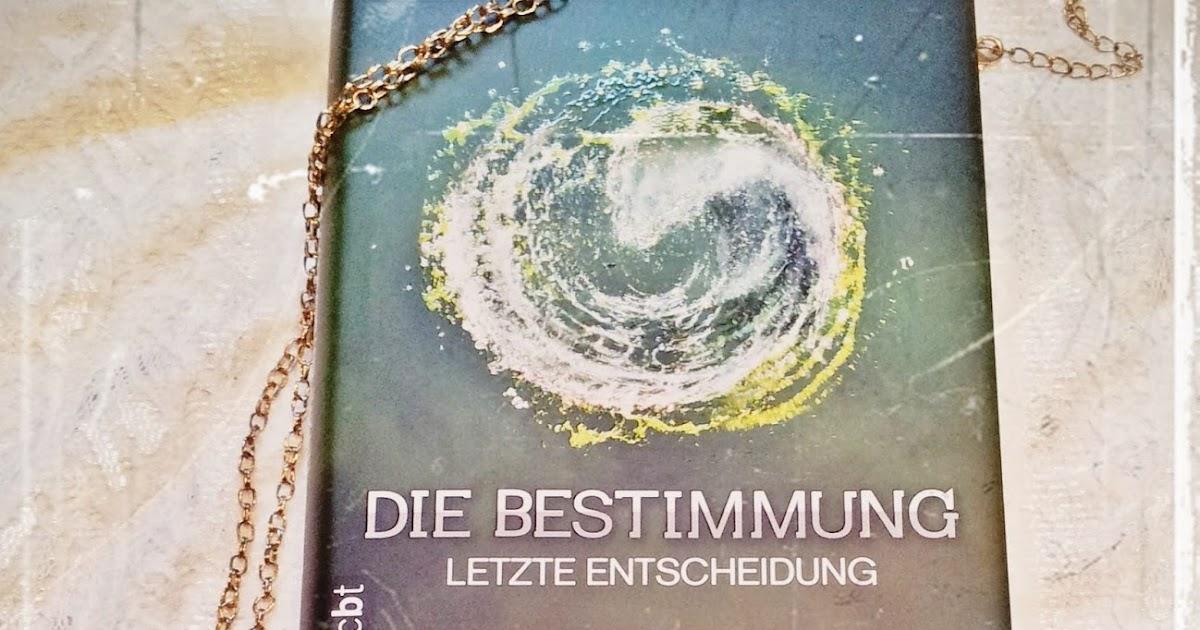 Booktasy: Die Bestimmung; Letzte Entscheidung - Veronica Roth [Rezension]