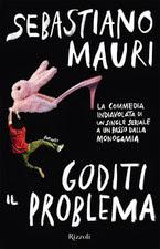 """""""Goditi il problema"""" di Sebastiano Mauri - clicca per info"""