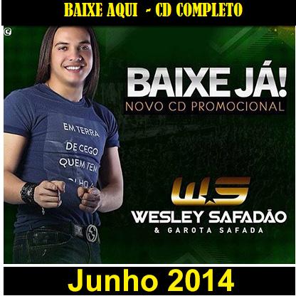 [BAIXE] WESLEY SAFADÃO [CD] PROMOCIONAL JUNHO 2014