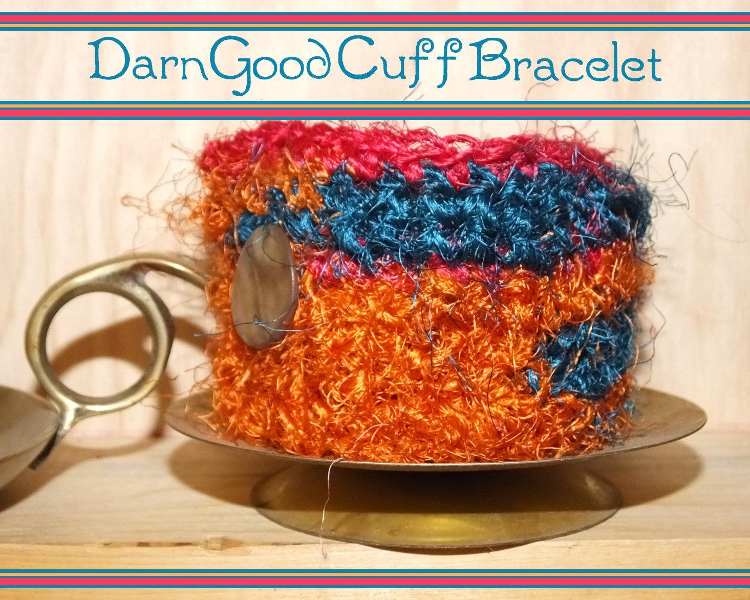 Darn Good Cuff Bracelet- a bracelet made with recycled sari silk yarn