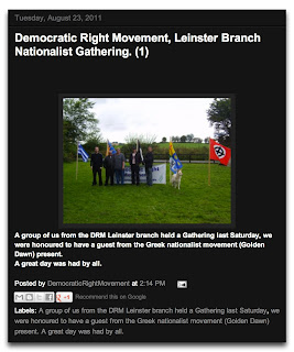 Democratic Right Movement, Leinster Branch Nationalist Gathering.  A group of us from the DRM Leinster branch held a Gathering [sic] last Saturday, we were honoured to have a guest from the Greek nationalist movement (Golden Dawn) present. A great day was had by all.
