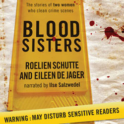 BLOOD SISTERS - The stories of two women who clean crime scenes
