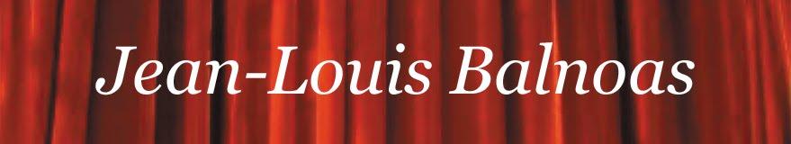 Le blog de Jean-Louis Balnoas