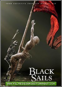 Black Sails 1ª, 2ª Temporada Torrent Legendado