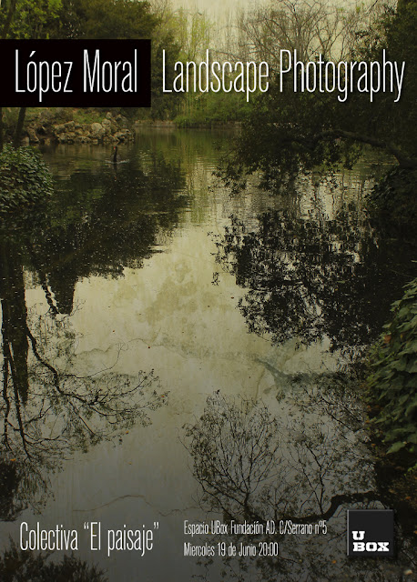 Fine art photography, landscape photography, ubox, López Moral photography, Contemporary art photographers, Pictorialism photo, pictoriamismo, Lopez Moral, Landscape photography