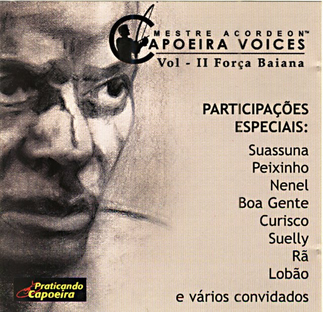 MESTRE ACORDEON - CAPOEIRA VOICES
