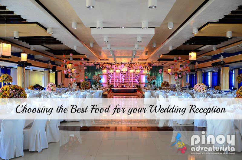 Choosing the best food for your wedding reception pinoy for Best food for wedding reception
