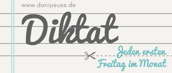 Diktat | Scrappen mit Anleitung | www.danipeuss.de