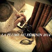Challenge La Plume au Féminin 2014 (31.12.2014)