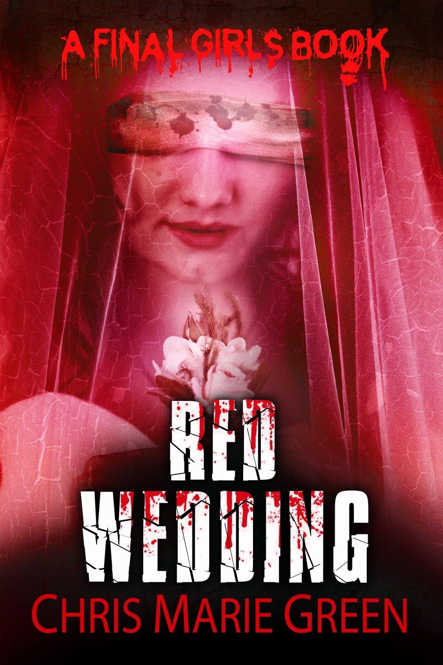 Red Wedding (A Final Girls Book)