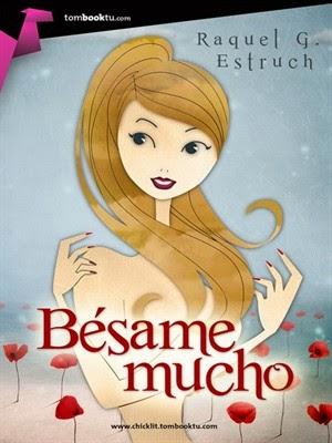 http://yerathelbooks.blogspot.com.es/2014/11/resena-39-besame-mucho-1-besame-mucho.html