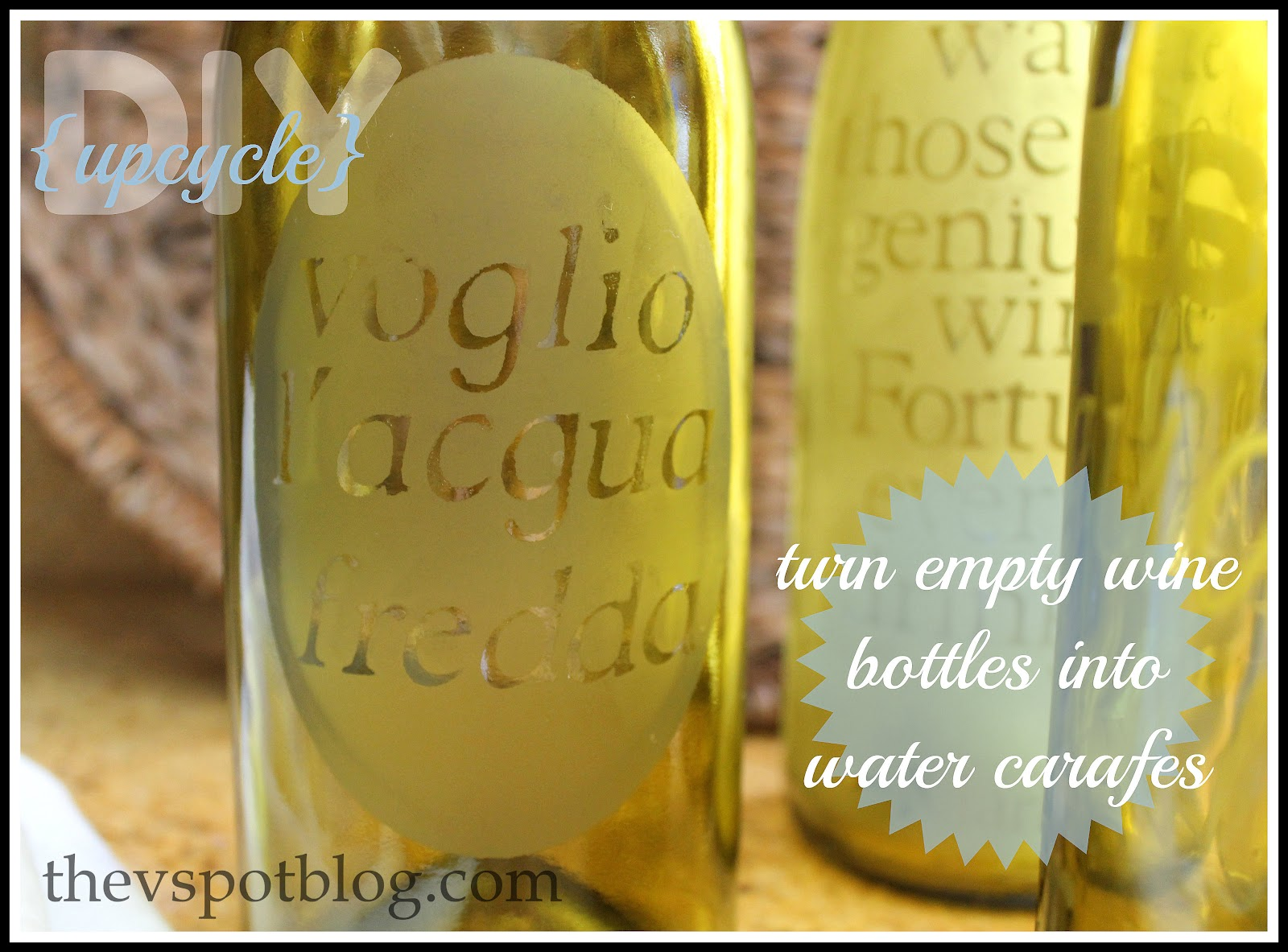 Upcycle Turn A Wine Bottle Into An Etched Water Carafe