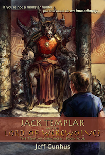 Jack Templar and the Lord of Werewolves (#4) $50  Book Blast