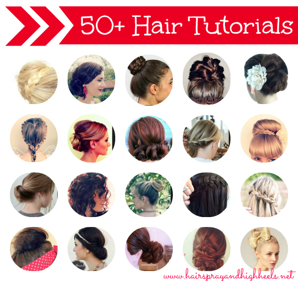50+ Hair Tutorials