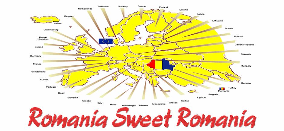 Romania Sweet Romania