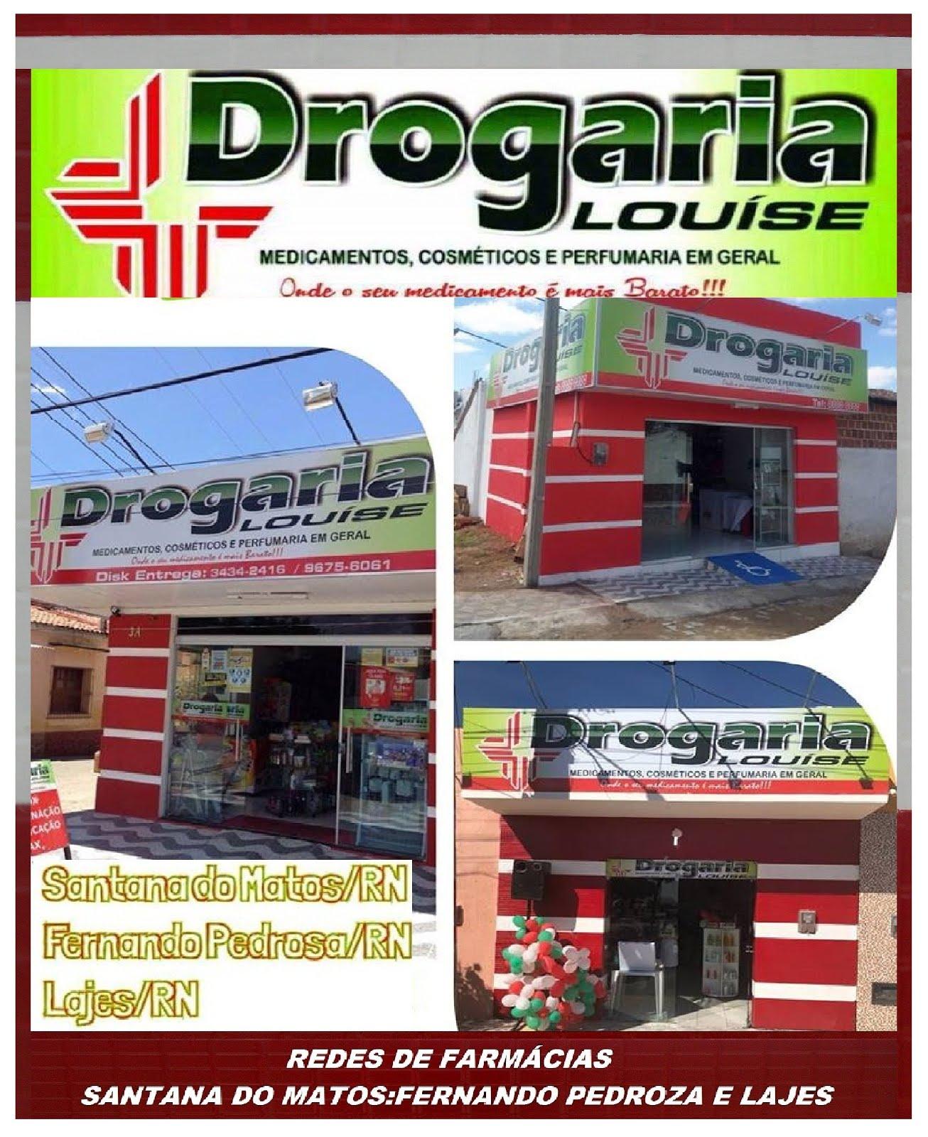 REDE DE FARMACIAS DROGARIAS LOUISE