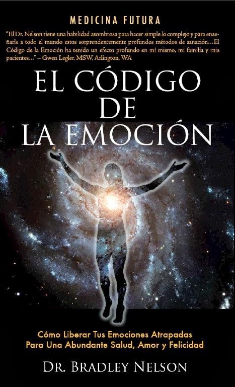 Dr. Bradley Nelson    EL CÓDIGO DE LA EMOCIÓN