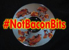 #NotBaconBits