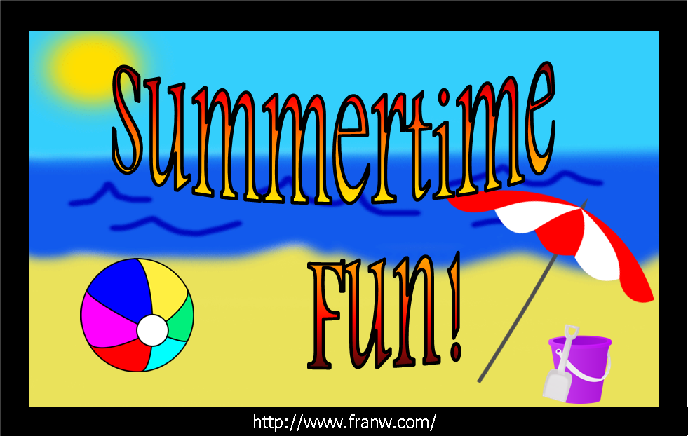 Summertime Fun - July