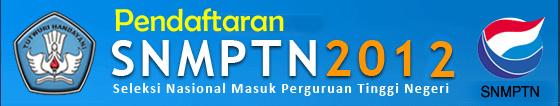 Pendaftaran SNMPTN 2012 Online