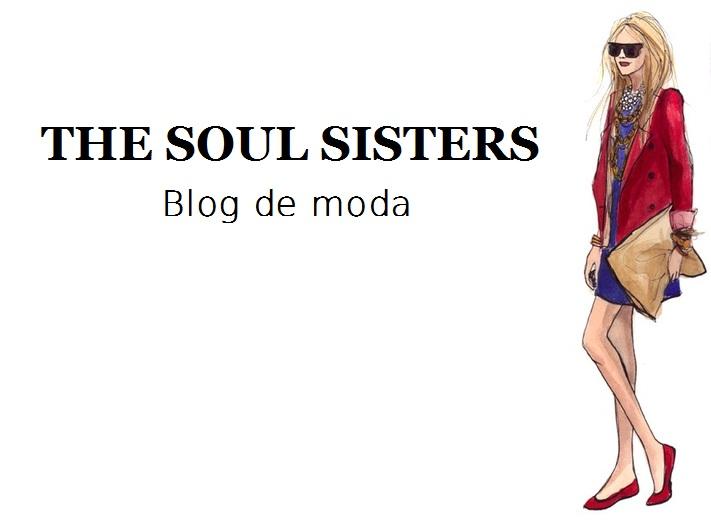 The Soul Sisters: Blog de Moda