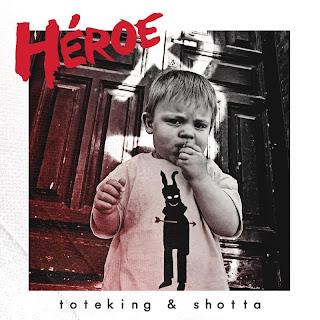 Tote King & Shotta - Héroe